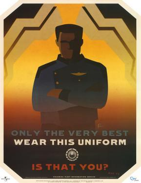 Battlestar Galactica Only the Very Best Wear this Uniform TV Poster Print