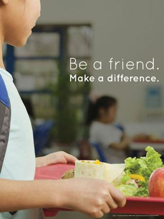Be a Friend. Make a Difference