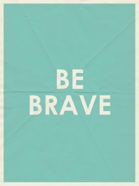 Be Brave Typography