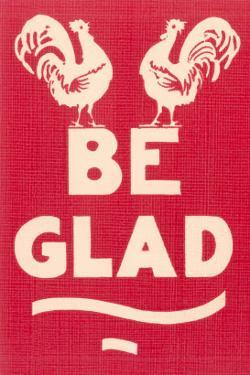 Be Glad Slogan