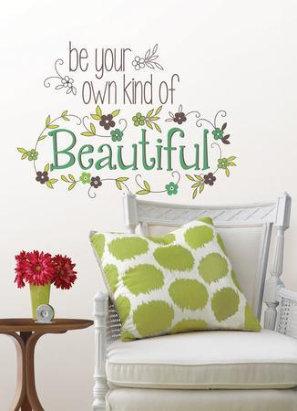 Be Your Own Kind Of Beautiful Wall Decal Sticker Quote Part 62