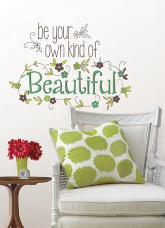 Be Your Own Kind Of Beautiful Wall Decal Sticker Quote