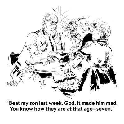 https://imgc.allpostersimages.com/img/posters/beat-my-son-last-week-god-it-made-him-mad-you-know-how-they-are-at-th-new-yorker-cartoon_u-L-PGR2Z80.jpg?artPerspective=n