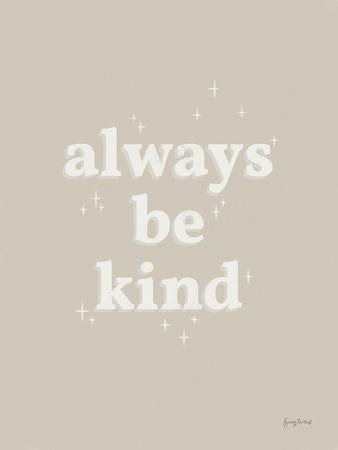 Always Be Kind Neutral