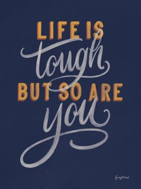 Life is Tough Navy by Becky Thorns