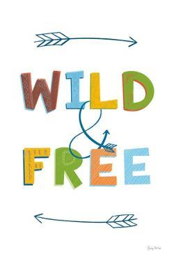 Wild and Free by Becky Thorns