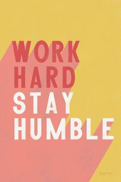 Work Hard Stay Humble by Becky Thorns