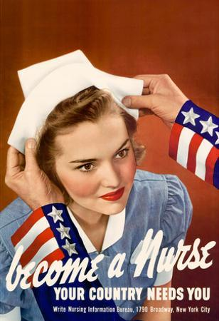 Become a Nurse Your Country Needs You WWII War Propaganda Art Print Poster