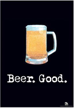 Beer. Good. Text Poster