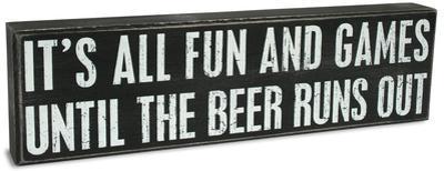 Beer Runs Out Box Sign