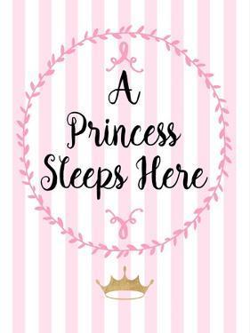 A Princess Sleeps Here by Bella Dos Santos