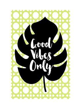 Good Vibes Only Green by Bella Dos Santos