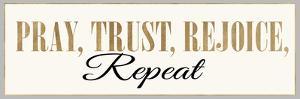 Pray, Trust, Rejoice, Repeat by Bella Dos Santos