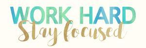 Work Hard by Bella Dos Santos