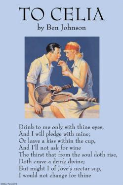 To Celia by Ben Jonson