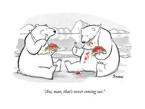 """""""Aw, man, that's never coming out."""" - New Yorker Cartoon by Benjamin Schwartz"""