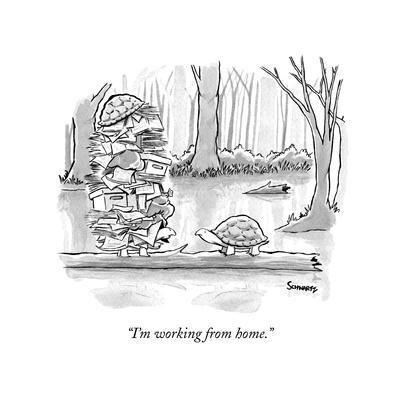 """""""I'm working from home."""" - New Yorker Cartoon"""