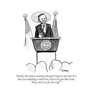 """Ideally, this reform would go through Congress, but their best idea was i…"" - Cartoon by Benjamin Schwartz"