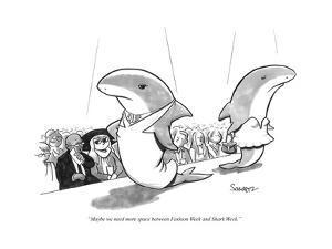 """Maybe we need more space between Fashion Week and Shark Week."" - New Yorker Cartoon by Benjamin Schwartz"