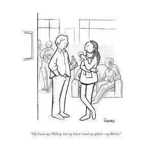"""My brain says Hillary, but my heart—and my spleen—say Bernie."" - Cartoon by Benjamin Schwartz"