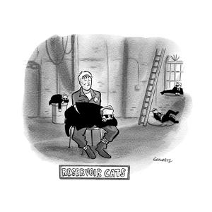 Reservoir cats.  All the mobsters take naps.  - New Yorker Cartoon by Benjamin Schwartz