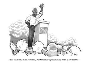 """""""The scales say 'alien overlord,' but the rolled-up sleeves say 'man of th…"""" - New Yorker Cartoon by Benjamin Schwartz"""