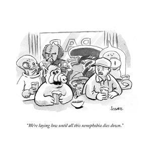 """We're laying low until all this xenophobia dies down."""" - Cartoon by Benjamin Schwartz"""