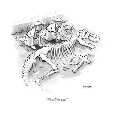 """We tell no one."" - New Yorker Cartoon"