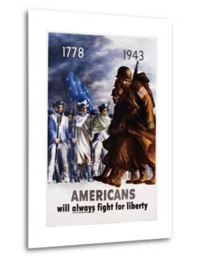 Americans Will Always Fight for Liberty Poster by Bernard Perlin