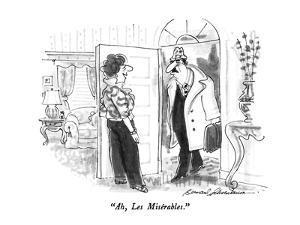 """""""Ah, Les Misérables."""" - New Yorker Cartoon by Bernard Schoenbaum"""