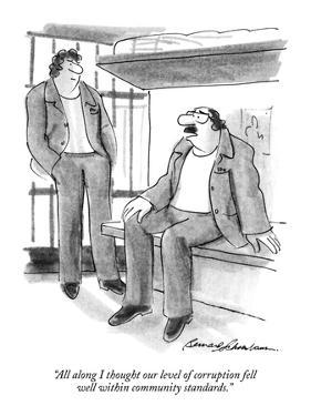 """""""All along I thought our level of corruption fell well within community st…"""" - New Yorker Cartoon by Bernard Schoenbaum"""
