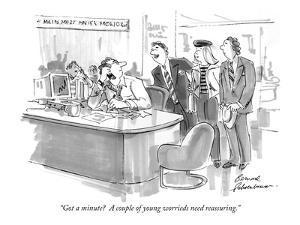"""""""Got a minute?  A couple of young worrieds need reassuring."""" - New Yorker Cartoon by Bernard Schoenbaum"""