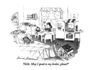 """Hello.  May I speak to my broker, please?"" - New Yorker Cartoon by Bernard Schoenbaum"