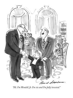 """Hi. I'm Wendell, Jr. I'm six and I'm fully invested."" - New Yorker Cartoon by Bernard Schoenbaum"