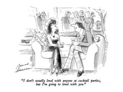 """""""I don't usually level with anyone at cocktail parties, but I'm going to l…"""" - New Yorker Cartoon by Bernard Schoenbaum"""
