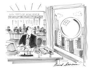 Man in brokerage firm looking out window at large bubble about to burst. - New Yorker Cartoon by Bernard Schoenbaum