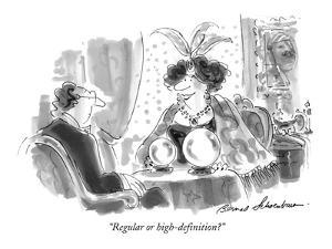 """""""Regular or high-definition?"""" - New Yorker Cartoon by Bernard Schoenbaum"""