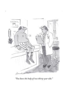 """""""You have the body of two thirty-year olds."""" - Cartoon by Bernard Schoenbaum"""