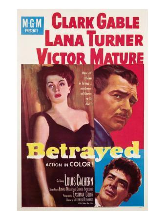 https://imgc.allpostersimages.com/img/posters/betrayed-lana-turner-clark-gable-victor-mature-1954_u-L-P6TCTQ0.jpg?artPerspective=n
