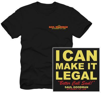 Better Call Saul - Saul Goodman I Can Make it Legal