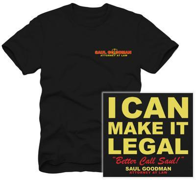 Better Call Saul - Saul Goodman I Can Make it Legal