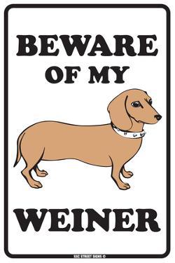 Beware of My Weiner