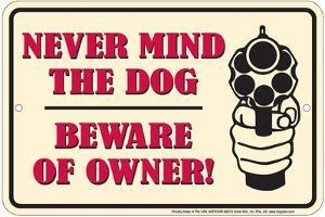 Beware of Owner     H