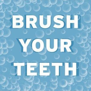 Bathroom Signs - Bubbles - Brush Your Teeth by BG^Studio