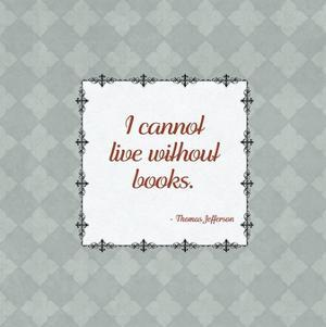 Quotes - Jefferson - On Books by BG^Studio