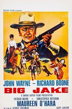 Big Jake, Top: John Wayne on French Poster Art, 1971