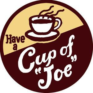 Have A Cup Of Joe by Bigelow Illustrations