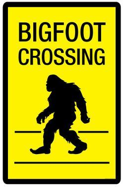 Bigfoot Crossing Sign Plastic Sign
