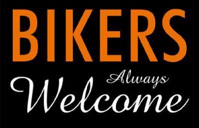 Bikers Always Welcome