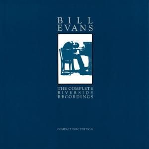 Bill Evans - The Complete Riverside Recordings